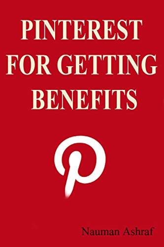 Pinterest for getting benefits: Guide about making money with pinterest