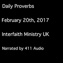 Daily Proverbs, February 20, 2017 Audiobook by  Interfaith Ministry UK Narrated by  411 Audio
