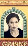 Caramelo (0786251247) by Sandra Cisneros