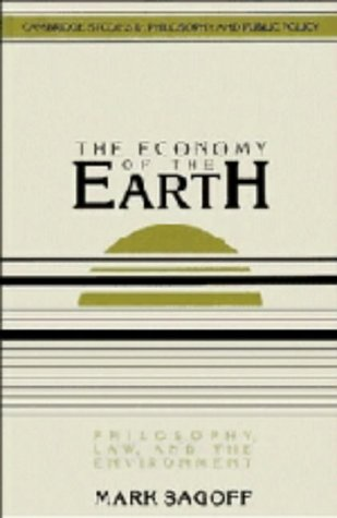 The Economy of the Earth: Philosophy, Law, and the Environment (Cambridge Studies in Philosophy and Public Policy)