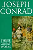 Three Great Works: Lord Jim; Heart of Darkness; Nostromo (Oxford paperbacks) (0192823361) by Joseph Conrad