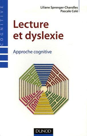 Lecture et dyslexie (French Edition)
