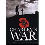 Charley's War: 2 June-1 August 1916by Pat Mills