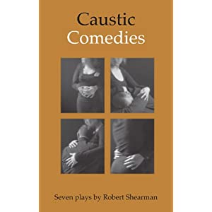 Caustic Comedies