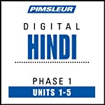 Hindi Phase 1, Unit 01-05: Learn to Speak and Understand Hindi with Pimsleur Language Programs | Pimsleur
