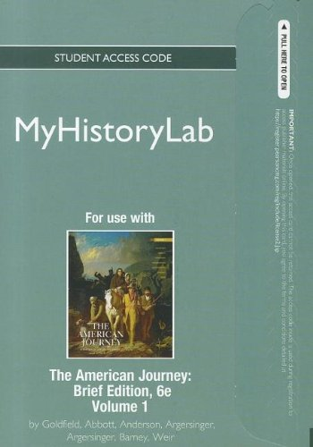 NEW MyHistoryLab Student Access Code Card for The American Journey Volume 1(standalone) (6th Edition) (Myhistorylab (Acc