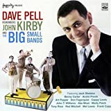 echange, troc Dave Pell - Remembers John Kirby And The Big Small Bands