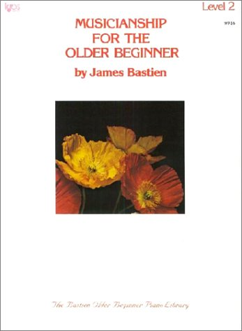 Musicianship for the Older Beginner Level 2: Vol 2