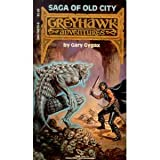 Saga of Old City (Greyhawk Adventures #1) ~ Gary Gygax