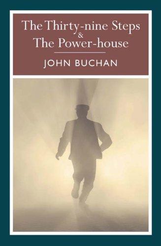 The 39 Steps & the Powerhouse (Arcturus Paperback Classics), John Buchan