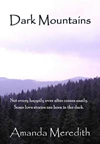 (FREE on 8/25) Dark Mountains by Amanda Meredith - http://eBooksHabit.com