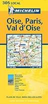 Oise/Paris/Val-D'Oise (Michelin Local Maps)
