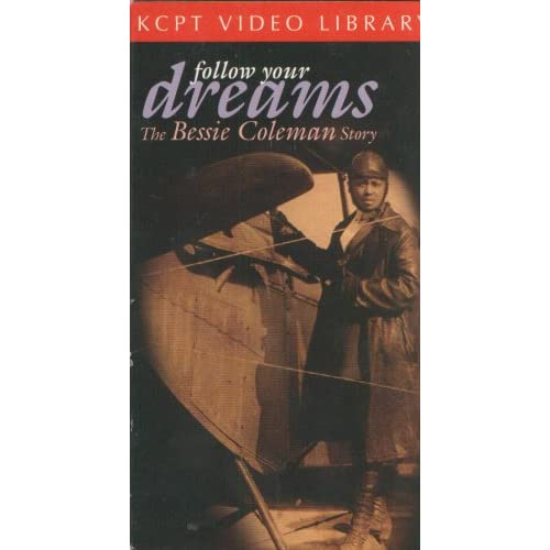 Dreams - The Bessie Coleman Story: Bessie Coleman, Sandra Campbell