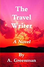 The Travel Writer: A Novel