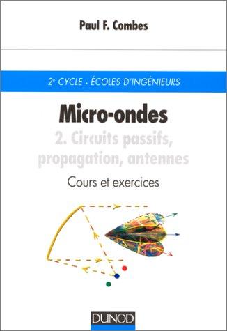 Micro-ondes - Cours et exercices avec solutions, tome 1 : Lignes, guides et cavit?s