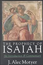 The Prophecy of Isaiah: An Introduction &amp; Commentary