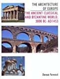 The Architecture of Europe Nineteenth and Twentieth Centuries (0713458259) by DOREEN YARWOOD
