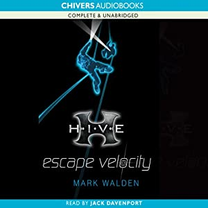 H.I.V.E.: Escape Velocity | [Mark Walden]