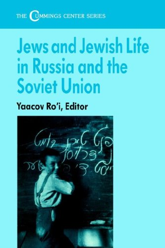 Jews and Jewish Life in Russia and the Soviet Union (Cummings Center (Paperback))