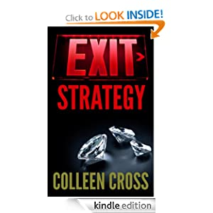 Exit Strategy (Katerina Carter Fraud Thriller): Colleen Cross: Amazon.com: Kindle Store