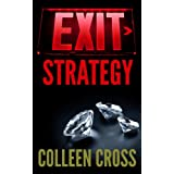 Exit Strategy (Katerina Carter Fraud Thriller Series)by Colleen Cross