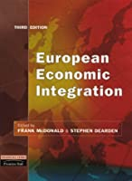 European Economic Integration by McDonald