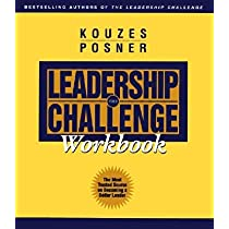 The Leadership Challenge Workbook [WORKBK-LEADERSHIP CHALLENGE WO]