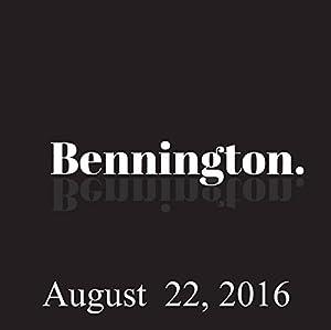 Bennington, August 22, 2016 Radio/TV Program