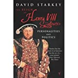 Reign of Henry VIII: The: Personalities and Politics (Paperback)