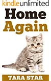 Kids Book: Home Again (Beautifully Illustrated Children's Bedtime Story Book) (Kitten Adventure Series Book 1) (English Edition)