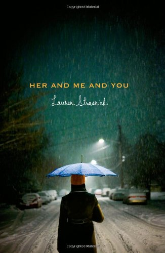 Cover of Her and Me and You