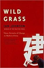 Wild Grass: Three Stories of Change in Modern China (Vintage)