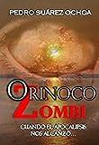 Orinoco Zombi, I Parte