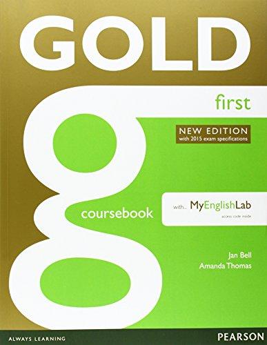Gold first. Coursebook. Con espansione online. Per le Scuole superiori