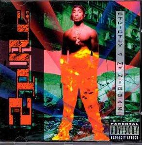 2pac - Strictly 4 My Niggaz: Parental Advisory - Zortam Music
