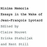 img - for Minima Memoria: In the Wake of Jean-FranCois Lyotard book / textbook / text book