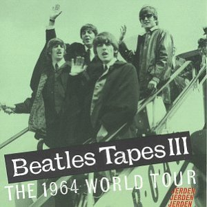 BEATLES TAPES III by BEATLES
