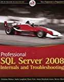 Image of Professional SQL Server 2008 Internals and Troubleshooting