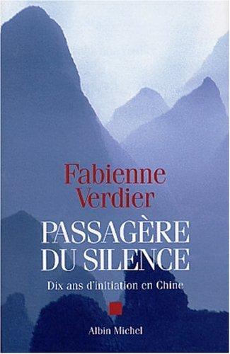 """Verdier Fabienne """"Passagère du Silence"""""""