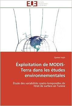 Éxploitation de MODIS-Terra dans les études environnementales