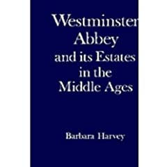Westminster Abbey and Its Estates in the Middle Ages (9780198224495)