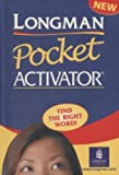 LONGMAN POCKET ACTIVATOR DICTIONARY: CASED (Lpd)