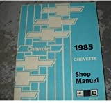 1985 Chevrolet Chevette Service Shop Repair Manual OEM (Used 1985 factory Chevrolet Chevette factory service manual Alot of useful information and illustrations, covers everything, no missing pages.)