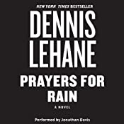 Prayers for Rain | [Dennis Lehane]