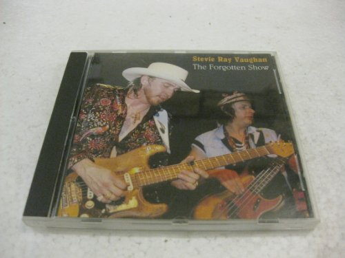Stevie Ray Vaughan The Forgotten Show by Stevie Ray Vaughan