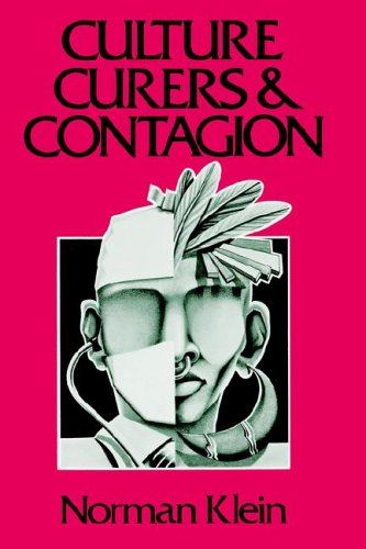 Culture, Curers and Contagion (Chandler & Sharp publications in anthropology and related fields)