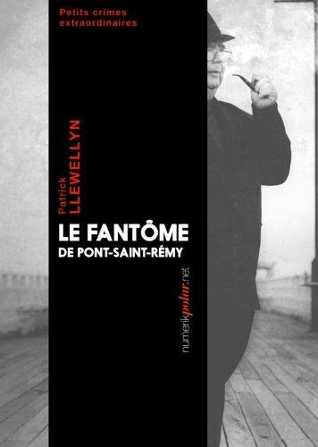 Couverture du livre Le Fantôme de Pont-Saint-Rémy