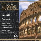 echange, troc  - Donizetti : Poliuto. Callas, Zaccaria, Corelli, Votto.