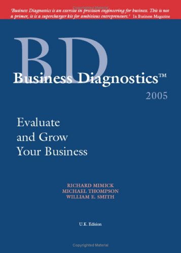 Business Diagnostics(Tm) 2005: : Evaluate And Grow Your Business (Uk Edition)
