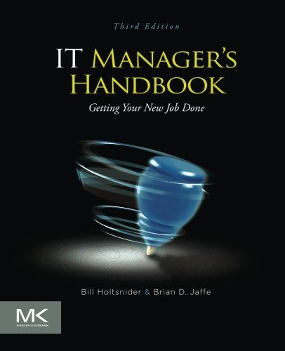 IT Manager's Handbook, Third Edition: Getting your new job done - Malaysia Online Bookstore